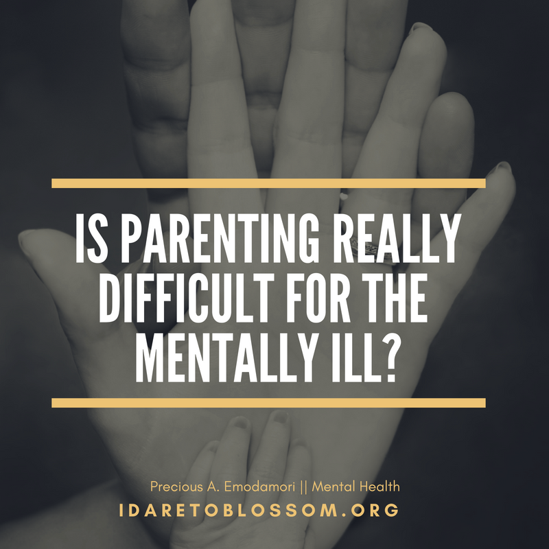 Mental Health Awareness Month || Is parenting really difficult for the mentally ill?